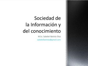 Sociedad de la información y del conocimiento (+PPT)
